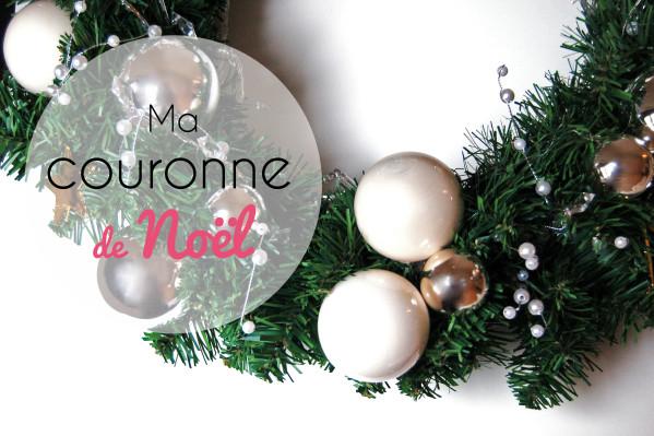 Qui dit Noël, dit couronne ! Et le mieux, c'est de la confectionner ...