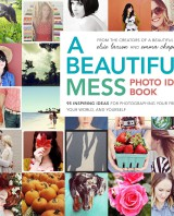 Photo Idea Book Elsie Larson de A Beautiful Mess