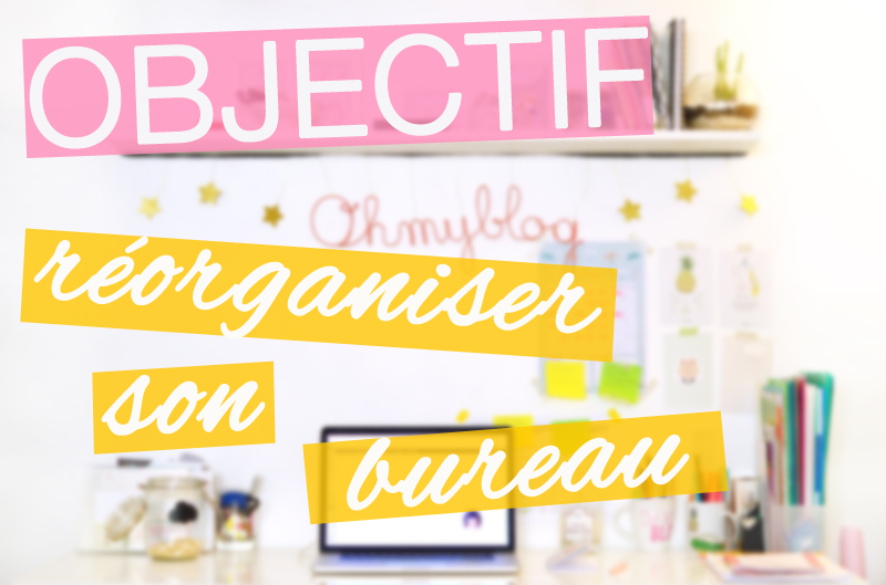 To do list printemps : objectif réorganiser son bureau