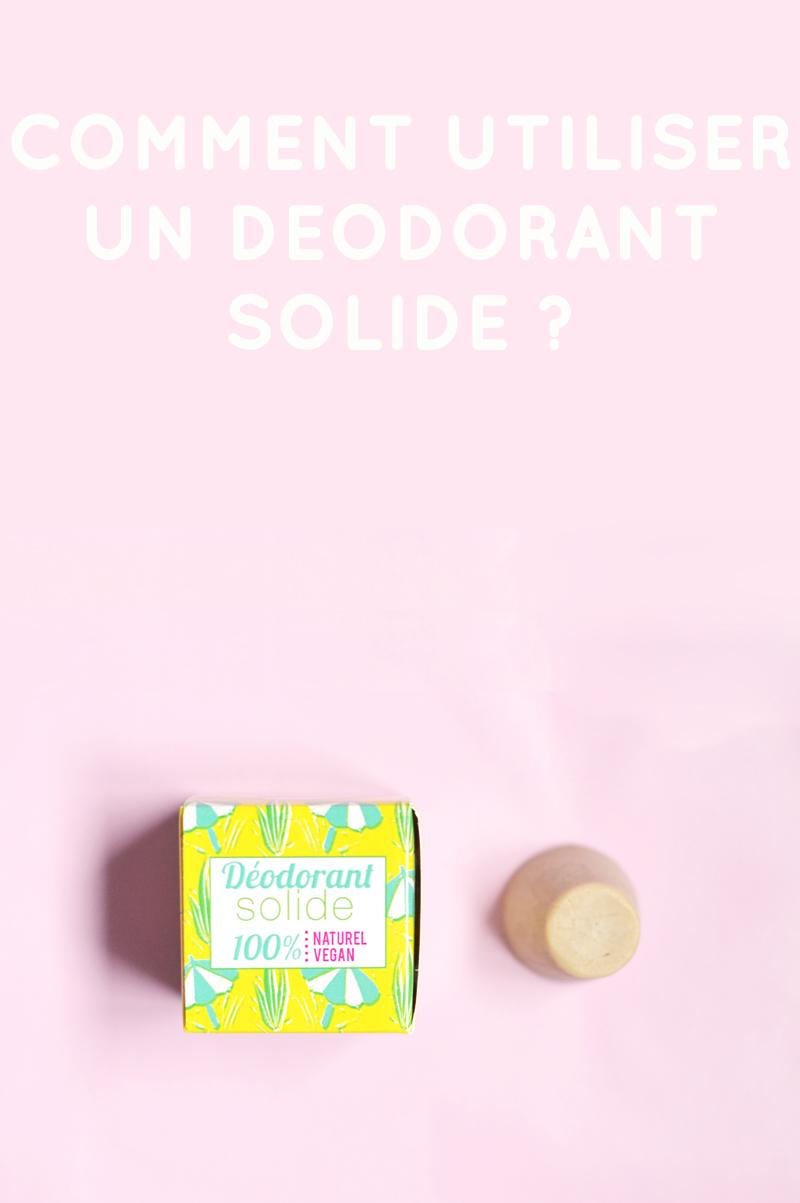 Comment utiliser un déodorant solide avec les produits bio, vegan et cruelty-free de Lamazuna