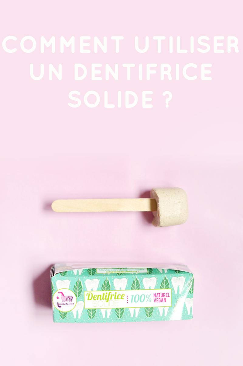 Comment utiliser un dentifrice solide avec les produits vegan, bio et cruelty-free de Lamazuna