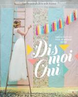 Dis Moi Oui : Anne-Solange Tardy et Eléonore Bridge d'Un beau jour