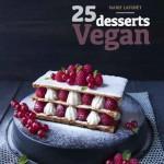 25 desserts vegan de Marie Laforêt