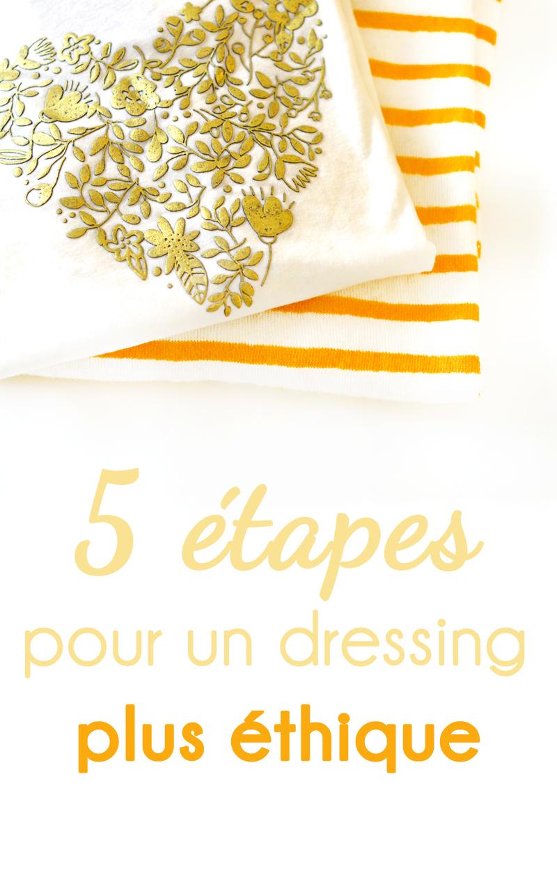 5 étapes pour un dressing plus éthique