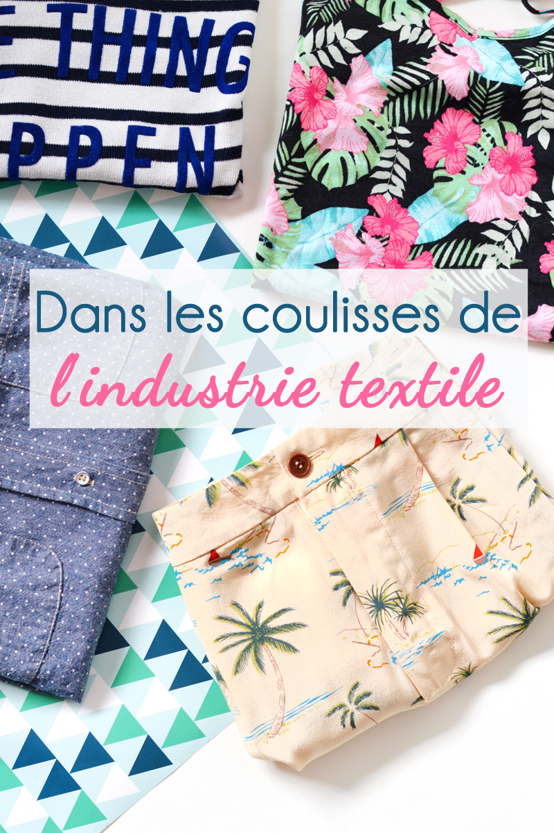 Les coulisses de l'industrie textile