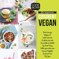 Cook & Blogs : les blogueuses cuisinent vegan - éditions Larousse Cuisine