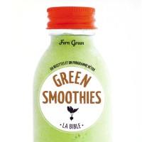 Livre : la bible des green smoothies