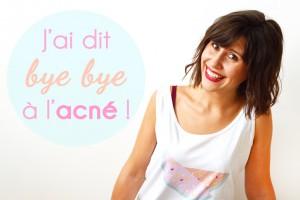 6 habitudes qui m'ont débarrassée de l'acné