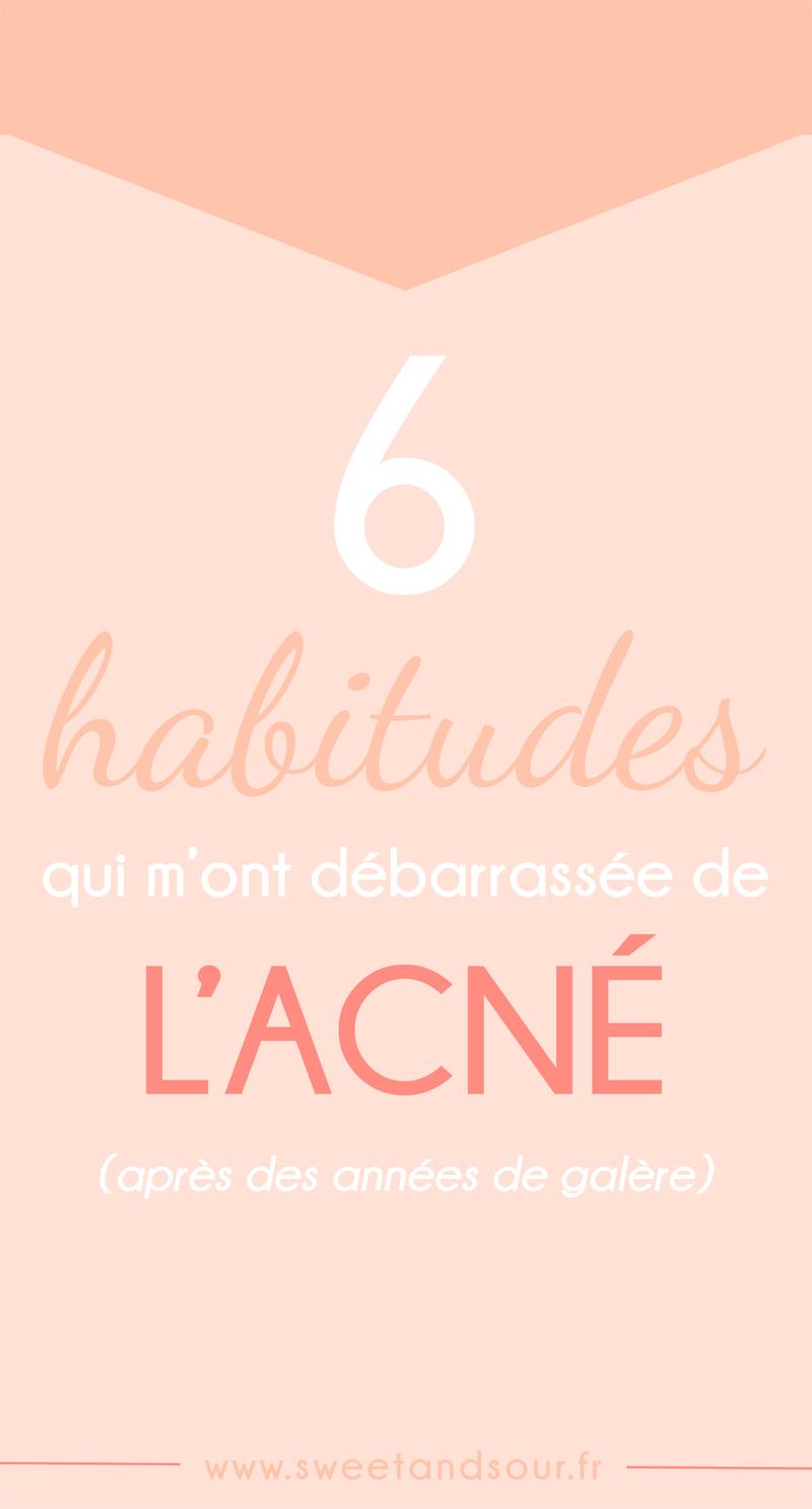 6 habitudes qui m ont débarrassée de l acné - Sweet   Sour   Healthy ... 3fe9f05e82f