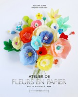 Fleurs en papier, Adeline Klam