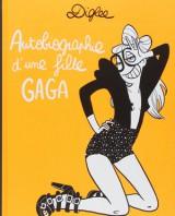 Autobiographie d'une fille gaga, Diglee