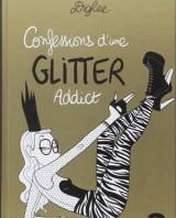 Confessions d'une glitter addict, Diglee