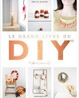 Le grand livre du DIY d'Emilie Guelpa (Griottes)