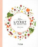 Mon livret de recettes, Aline Caron du blog My Little Fabric