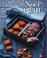 Noel vegan by Marie Laforêt du blog 100% végétal