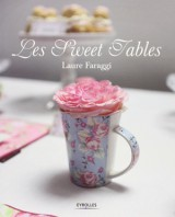 Les sweet tables, Laure Faraggi