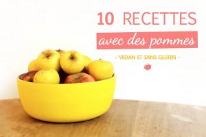 10 recettes vegan et sans gluten avec des pommes