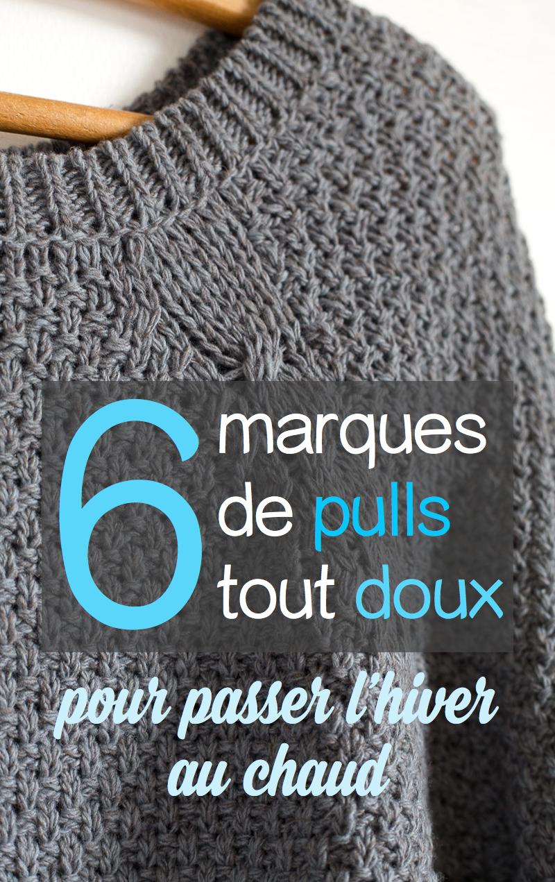 6 marques de pulls doux et responsables pour être au chaud tout l'hiver !