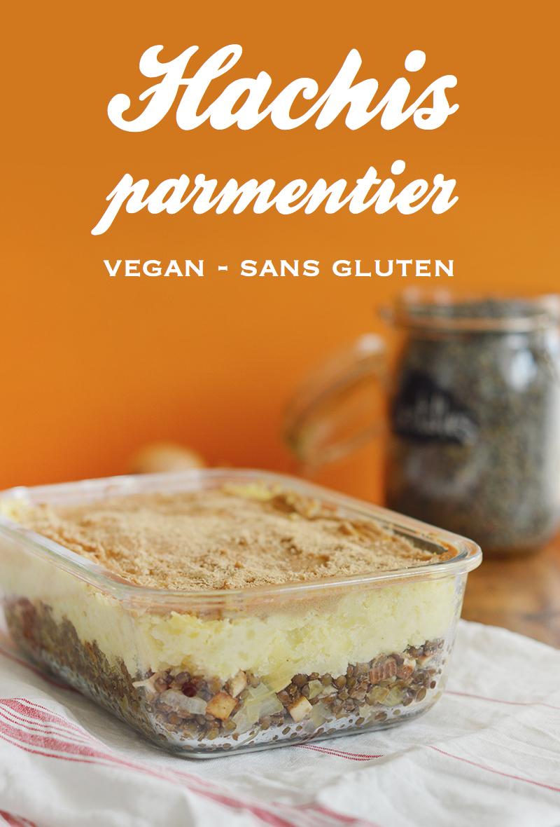 Le hachis parmentier : un classique de la gastronomie française revisité en version vegan et sans gluten (recette archi simple !).