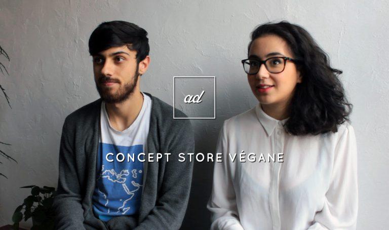 Rencontre avec Cheyma et Raphael, fondateurs d'Aujourd'hui Demain pour découvrir les coulisses et secrets du premier concpet store vegan de France !