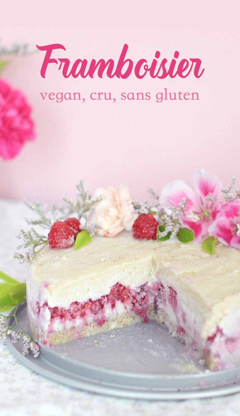 Framboisier vegan cru sans gluten sweet sour - Dessert vegan sans gluten ...
