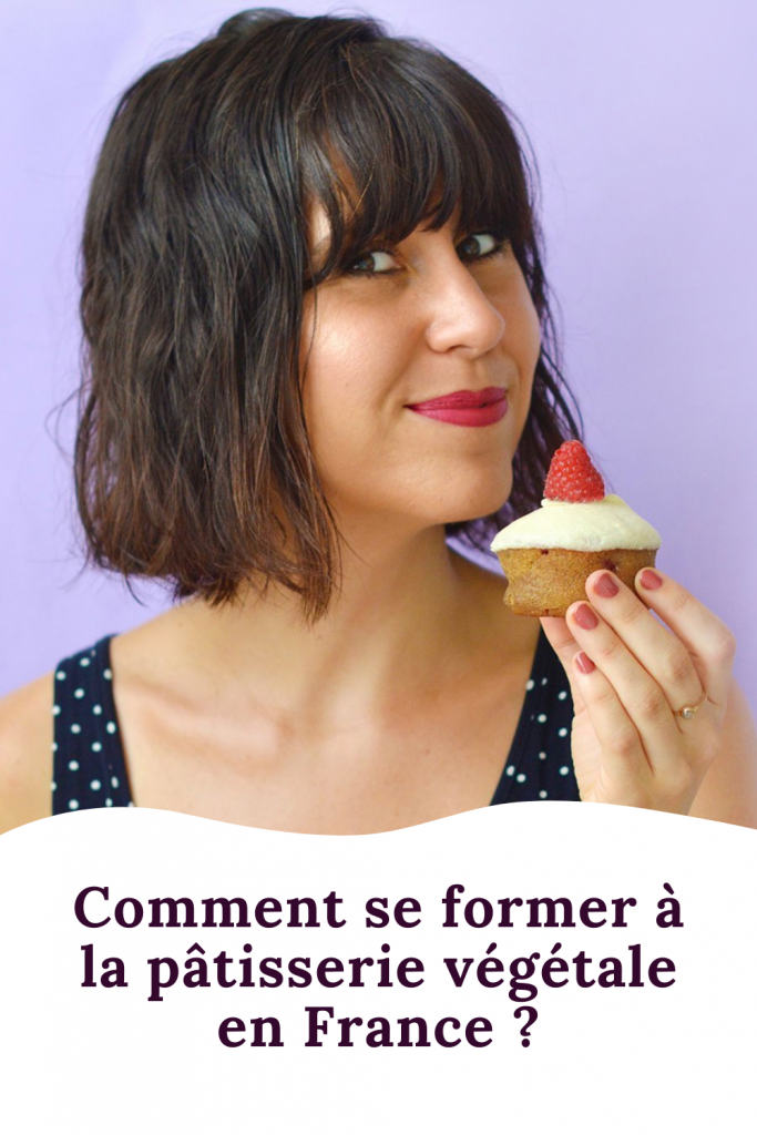 Comment se former en pâtisserie végétale en France ?