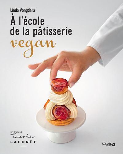 A l'école de la pâtisserie vegan - Linda Vongdara
