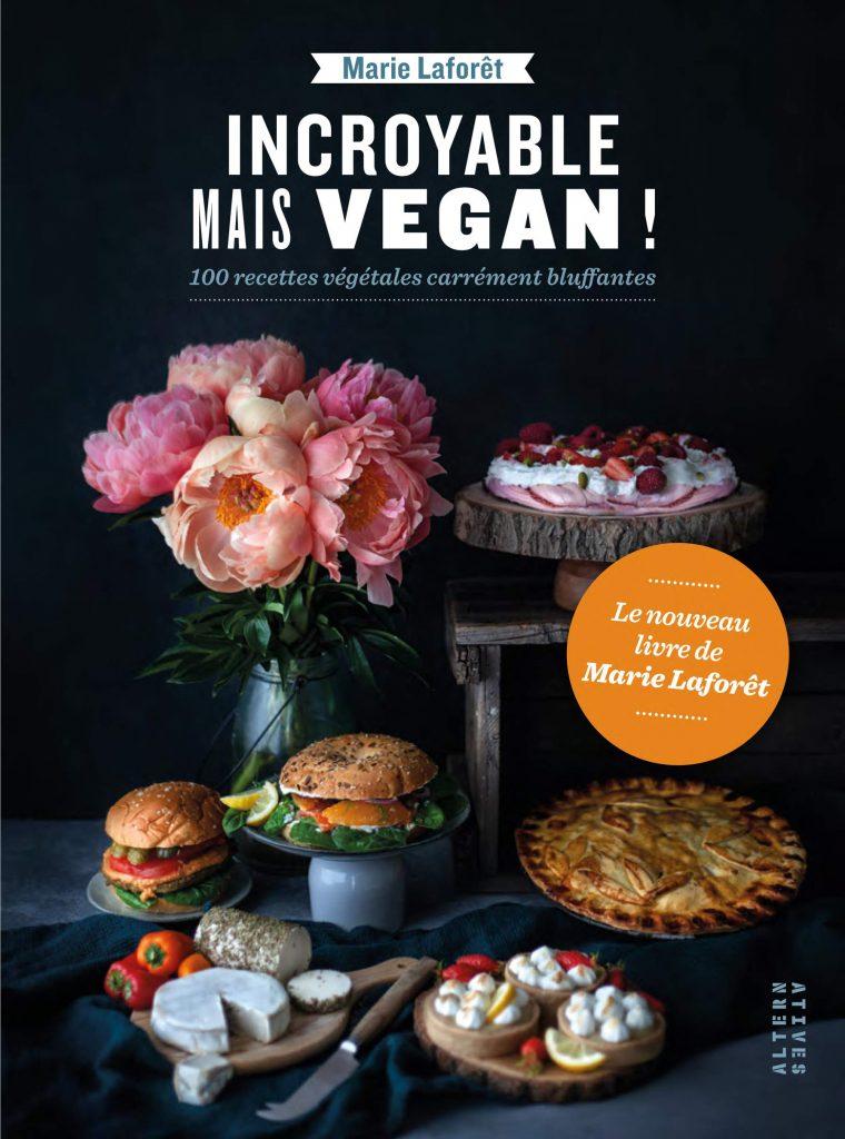 Incroyable mais vegan - Marie Laforet