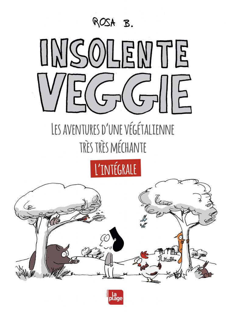Insolente veggie - l'intégrale