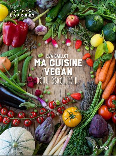 Ma cuisine vegan du soleil - Eva The French Coconut