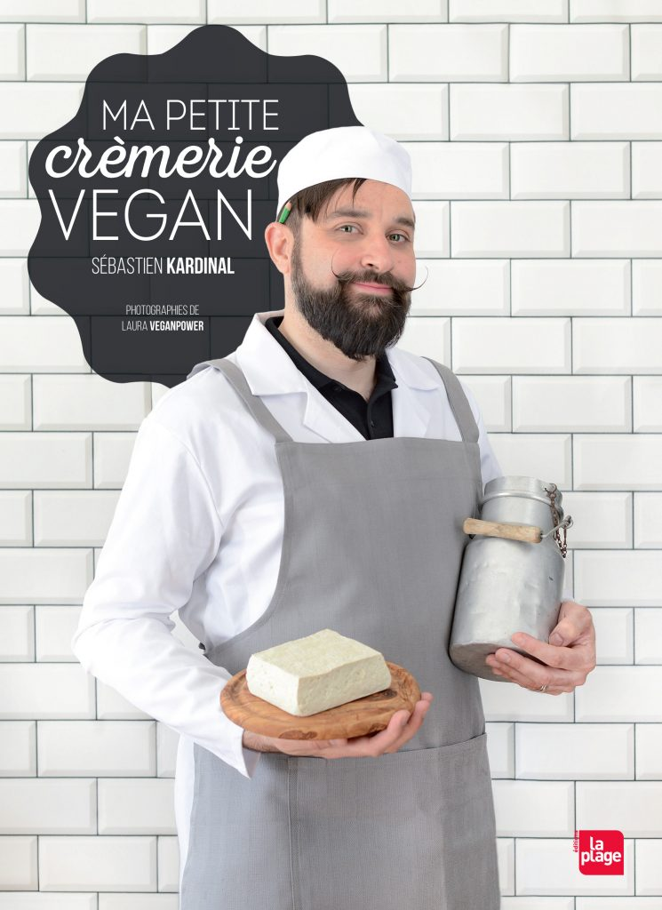 Ma Petite Crèmerie vegan - Sébastien Kardinal
